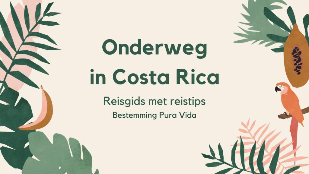 Reisgids reistips Costa Rica
