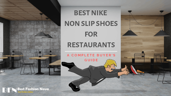 nike non slip shoes for restaurants