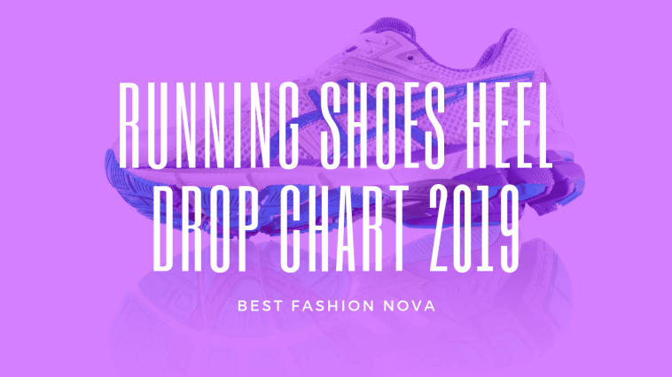 running-shoes-heel-drop-chart-2019