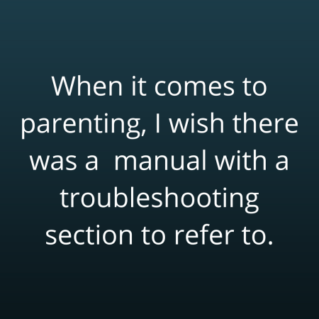 Parenting-troubleshooting