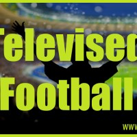 Upcoming televised Football - Where to watch the games