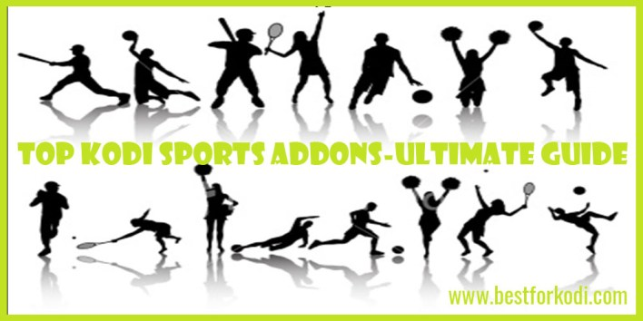The Ultimate Kodi Sports Guide - What Addons to Use