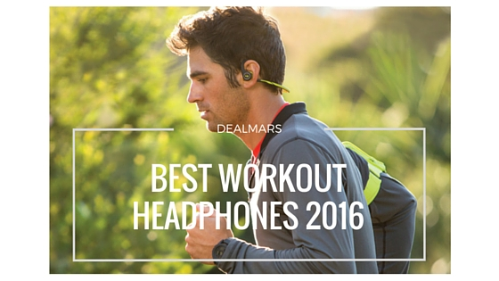 Top 10 Best Workout Headphones 2018 [Compared]