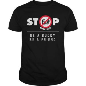 Stop Bullying Shirts Choose Kindness Be A Friend