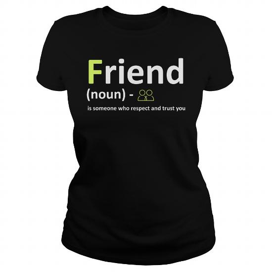 Friend Definition Someone Who Respect And Trust You