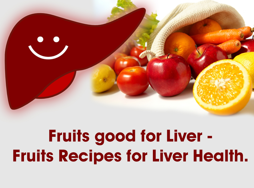 Fruits good for Liver