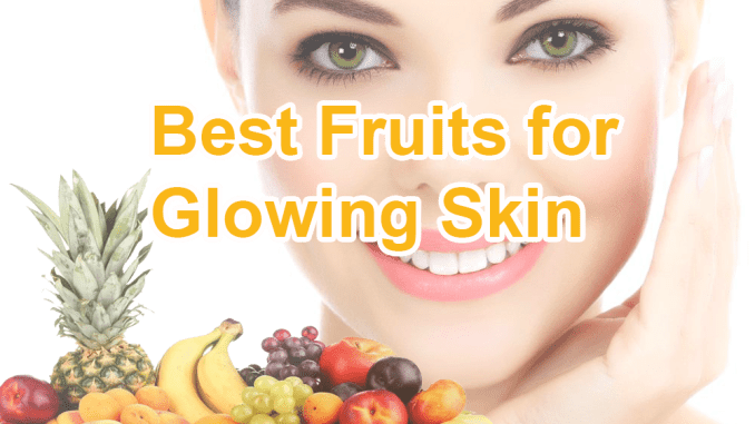 Which Fruit is good for Skin Glow