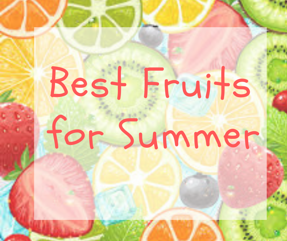 Best Fruits for Summer