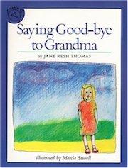 Saying Goodbye to Grandma
