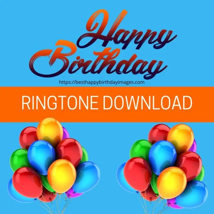 Happy Birthday Ringtones Download Birthday Ringtones