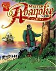 The Mystery of the Roanoke Colony Graphic History