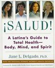 Sauld  A Latinas Guide to Total Health Body Mind and Spirit