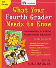 What Your Fourth Grader Needs to Know Revised and Updated Fundamentals of a G