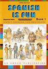 Spanish Is Fun Lively Lessons for Beginners Book 1 3rd Edition NoDust