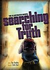 Searching for Truth  The Illustrated Gospel by Answers in Genesis