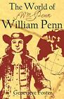 The World of William Penn by Genevieve Foster English Paperback Book