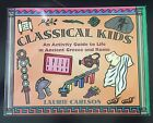 Classical Kids  Activity Guide to Ancient Greece  Rome Veritas Press Sonlight