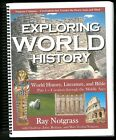 EXPLORING WORLD HISTORY Part 1 Ray Notgrass Creation Thru Middle Ages 2007
