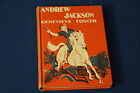 Andrew Jackson an Initial Biography by Genevieve Foster 1951