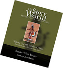 The Story of the World History for the Classical Child Vol 3 Early Modern Ti