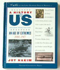 A History of US An Age of Extremes 1880 1917 8 Joy Hakim 2006 Harcover Book