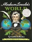Abraham Lincolns World by Genevieve Foster 2001 Paperback Expanded