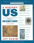 A HISTORY OF US BOOK 3 FROM COLONIES TO COUNTRY 1735 1791 By Joy Hakim NEW