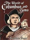WORLD OF COLUMBUS AND SONS By Genevieve Foster