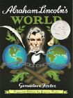 ABRAHAM LINCOLNS WORLD EXPANDED EDITION By Genevieve Foster