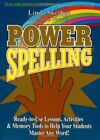 POWER SPELLING READY TO USE LESSONS ACTIVITIES AND MEMORY By Linda NEW