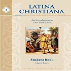 LATINA CHRISTIANA I STUDENT BOOK 4TH EDITION 2015 LATIN By Cheryl Lowe