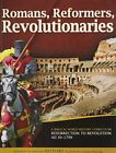 ROMANS REFORMERS REVOLUTIONARIES A BIBLICAL WORLD HISTORY By Diana Waring NEW