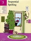 SEQUENTIAL SPELLING 5 By Don Mccabe BRAND NEW