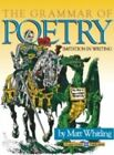 GRAMMAR OF POETRY IMITATION IN WRITING By Matt Whitling BRAND NEW