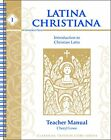 LATINA CHRISTIANA BOOK I INTRODUCTION TO CHRISTIAN LATIN By Cheryl Lowe NEW