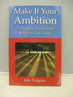 Make It Your Ambition John Notgrass Homeschool PB Christian Living OOP