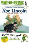 Childhood of Famous Americans Ready to Read Value Pack Abe Lincoln and the Mudd