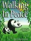 Notgrass Walking in Peace A 30 Lesson Study of What the Bible Says About Peac