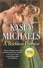 A Reckless Promise Winters Camp Bonus The Little Season by Kasey Michaels