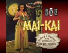 NEW Mai Kai History and Mystery of the Iconic Tiki Restaurant by Tim Glazner