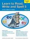 Learn to Read Write and Spell 5 Years 1 4