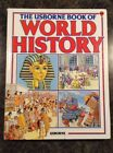 The Usborne Book of World History by Dr Anne Millard  Patricia Vanags