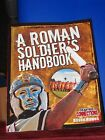 A Roman Soldiers Handbook by Alison Hawes Tapestry of Grace Year 1