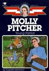 Childhood of Famous Americans Molly Pitcher  Young Patriot by Augusta Stevenso