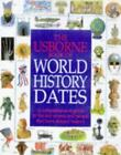 Usborne Book of World History Dates Illustrated World History Series ExLibrary