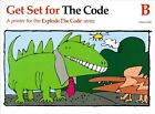 Explode the Code Get Set for the Code B FREE SHIPPING