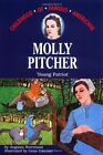 Molly Pitcher Young Patriot Childhood of Famous Americans by Augusta Stevenso