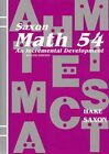 Saxon Math 54 An Incremental Development