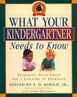Core Knowledge What Your Kindergartner Needs to Know  Preparing Your Child for