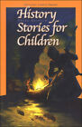 Christian Liberty Press History Stories for Children